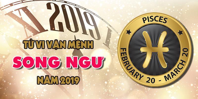 Vận mệnh của chòm sao Song Ngư trong năm 2019